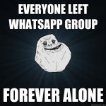 Alone without whatsapp